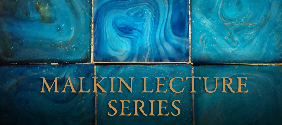 2014 Malkin Lecture Series