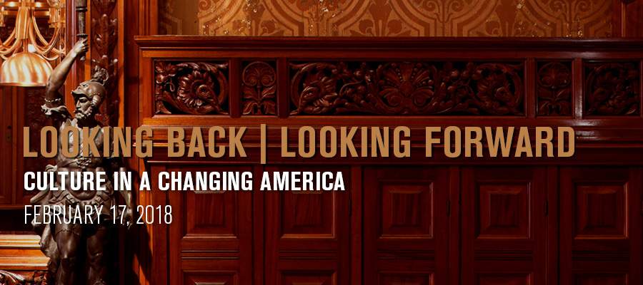 Looking Back | Looking Forward: Culture in A Changing America
